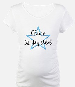 CLAIRE IS MY IDOL  Shirt