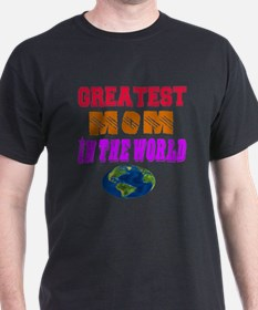 Greatest Mom In The World Designs T-Shirt