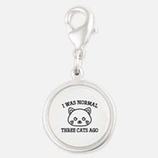 I Was Normal Three Cats Ago Silver Round Charm