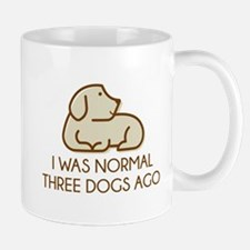 I Was Normal Three Dogs Ago Mug