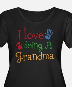 I Love Being A Grandma Plus Size T-Shirt