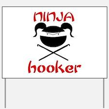 ninja hooker (crochet) Yard Sign
