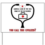 American Healthcare Yard Sign