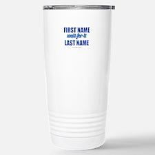 HIMYM Personalized Wait Travel Mug