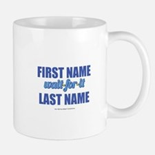 HIMYM Personalized Wait For It Mug