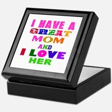 I Have A Great Mom Keepsake Box