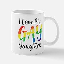 I Love My Gay Daughter Small Small Mug