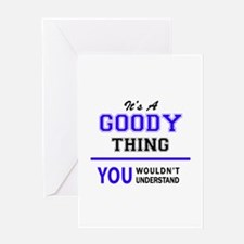 It's GOODY thing, you wouldn't unde Greeting Cards