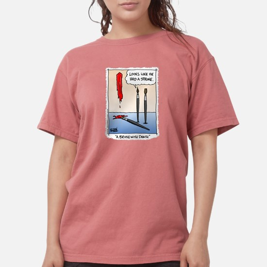 A Brush with Death T-Shirt