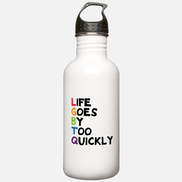 LGBTQ - Life Goes By T Water Bottle