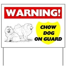 Warning Chow Dog On Guard Yard Sign