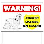 Warning Cocker Spaniel On Guard Yard Sign