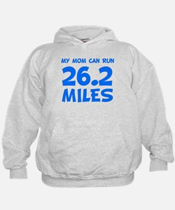 My Mom Can Run 26.2 Miles Hoodie