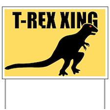 T-Rex Crossing Bitten Dinosaur Warning Yard Sign