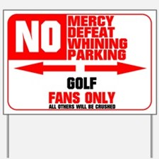 No Parking Golf Yard Sign