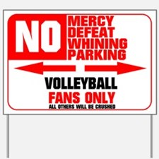 No Parking Volleyball Yard Sign