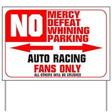 No Parking Auto Racing Yard Sign