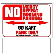 No Parking Go Kart Yard Sign