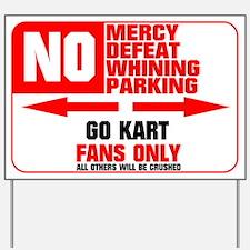 No Parking Go Kart Yard Sign