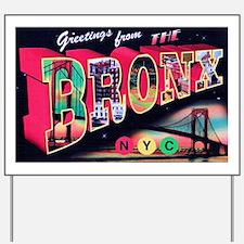 Bronx New York City Yard Sign