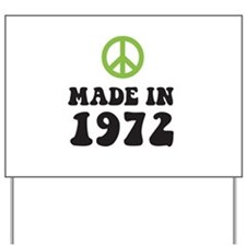 Made In 1972 Peace Symbol Yard Sign