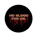 No Blood for Oil Large Buttons (100 pk)