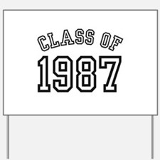 Class of 1987 Yard Sign