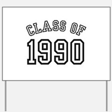 Class of 1990 Yard Sign