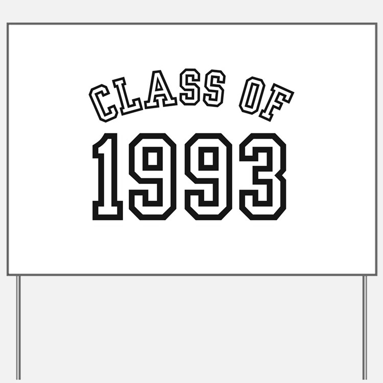 Class of 1993 Yard Sign