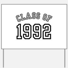 Class of 1992 Yard Sign
