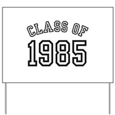 Class of 1985 Yard Sign