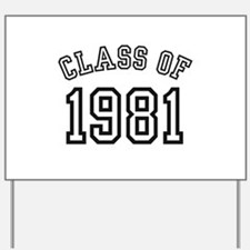 Class of 1981 Yard Sign