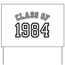 Class of 1984 Yard Sign