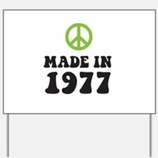 Made In 1977 Peace Symbol Yard Sign