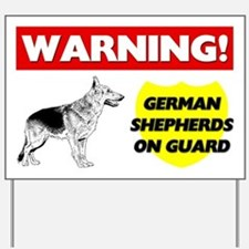 German Shepherds On Guard Yard Sign
