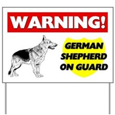 Warning German Shepherd On Guard Yard Sign