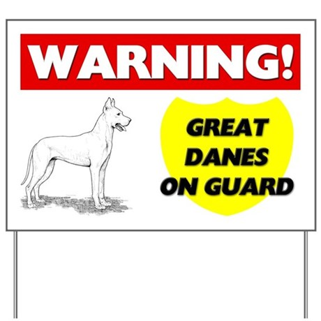 Warning Great Danes On Guard Yard Sign