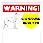 Warning Greyhound On Guard Yard Sign