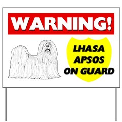 Warning Lhasa Apsos On Guard Yard Sign