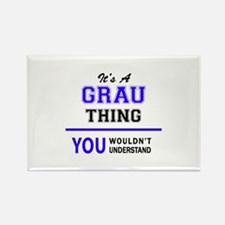 It's GRAU thing, you wouldn't understand Magnets