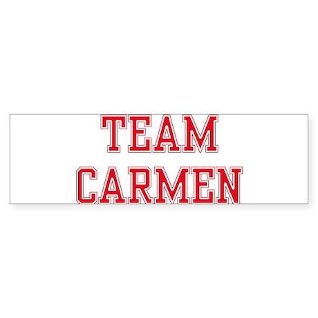 TEAM CARMEN Bumper Sticker