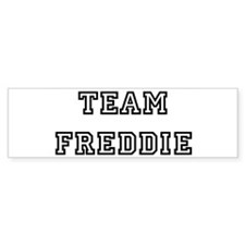 TEAM FREDDIE Bumper Bumper Sticker