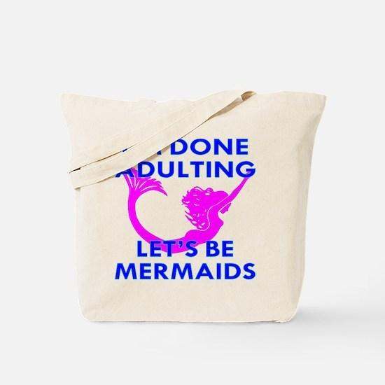 Let's Be Mermaids Tote Bag