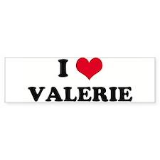 I HEART VALERIE Bumper Bumper Sticker