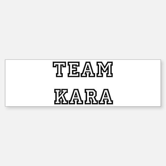 TEAM KARA Bumper Bumper Bumper Sticker