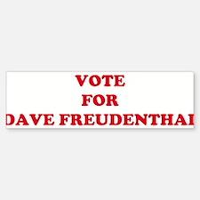 VOTE FOR DAVE FREUDENTHAL Bumper Bumper Bumper Sticker