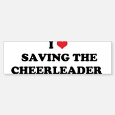 I Heart SAVING THE-BREAK-CHEERLEADER Bumper Bumper Sticker