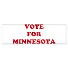 VOTE FOR MINNESOTA Bumper Bumper Sticker