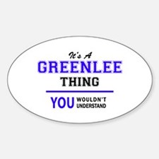 It's GREENLEE thing, you wouldn't understa Decal