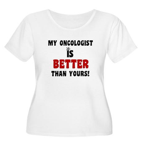 My Oncologist is Better Women's Plus Size Scoop Ne